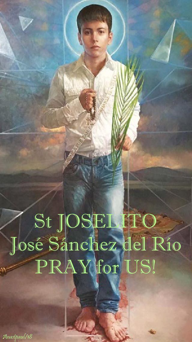 st joselito pray for us no 2- 10 feb 2018