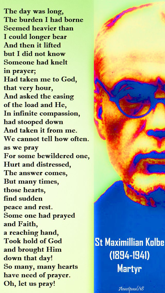 the day was long - st maximillian kolbe - 3 feb 2018
