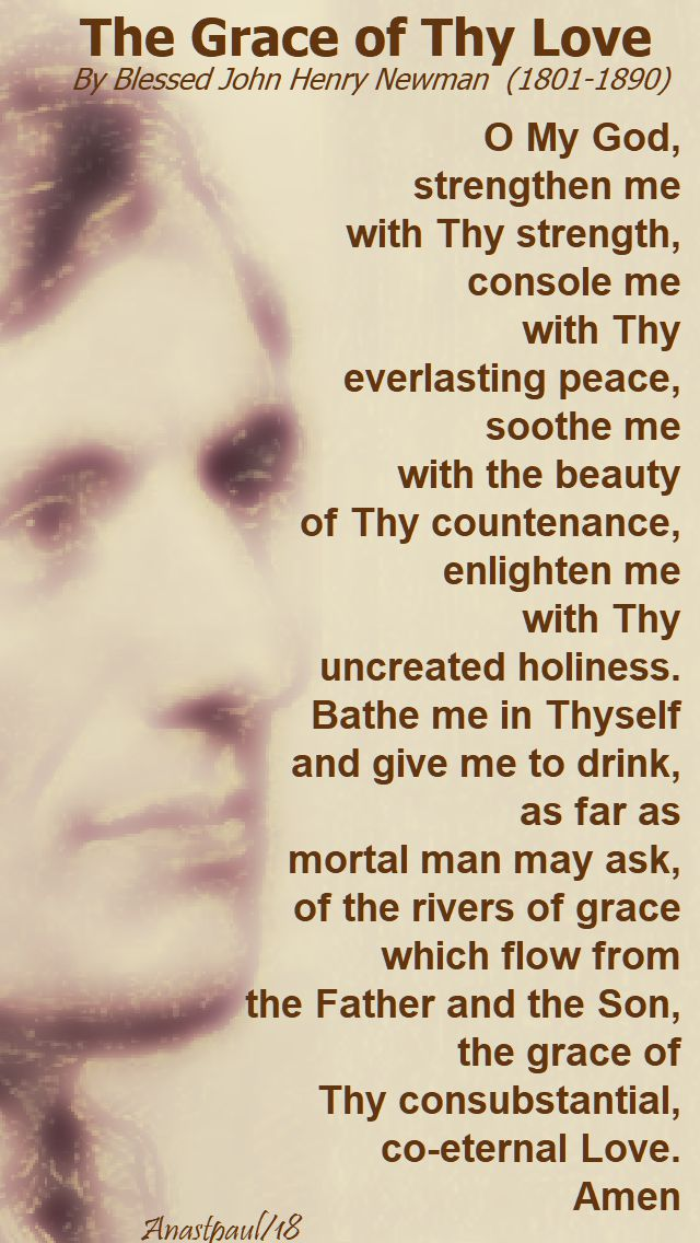 the grace of they love - bl john henry newman - 21 feb 2018