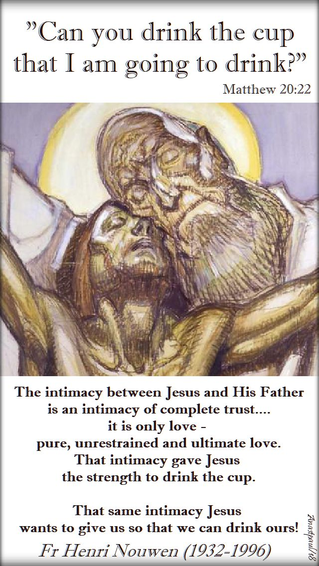 the intimacy between jesus and his father - 28 feb 2018-henri nouwen