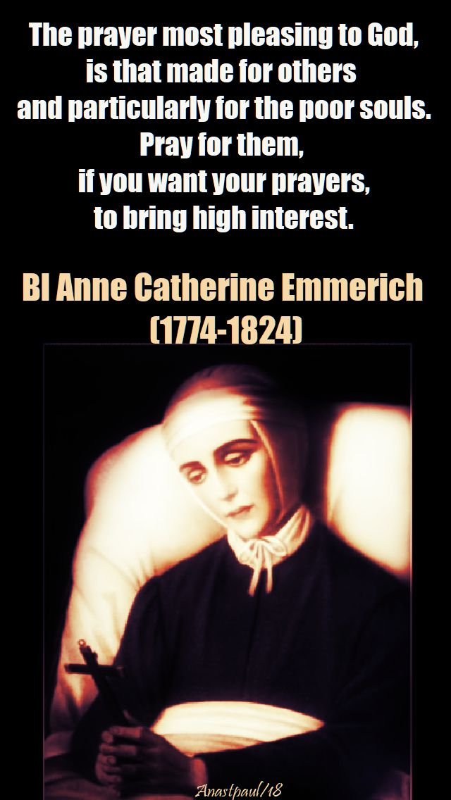the prayer most pleasing - bl anne c emmerich - 9 feb 2018