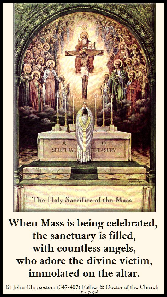 when mass is being celebrated - st john chrysostom - 4 feb 2018