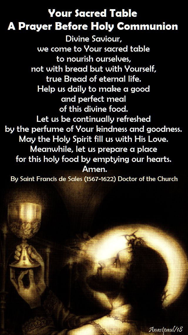 your sacred table - prayer before holy comm by st francis de sales - 11 feb 2018