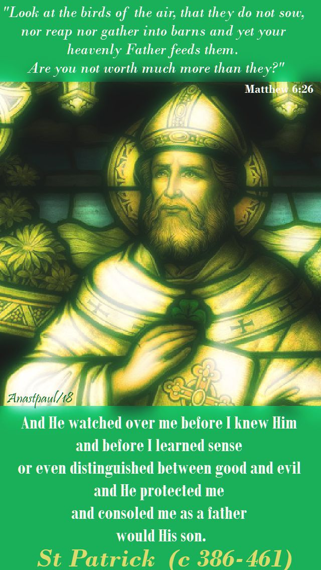 and he watched over me - st patrick - 17 march 2018