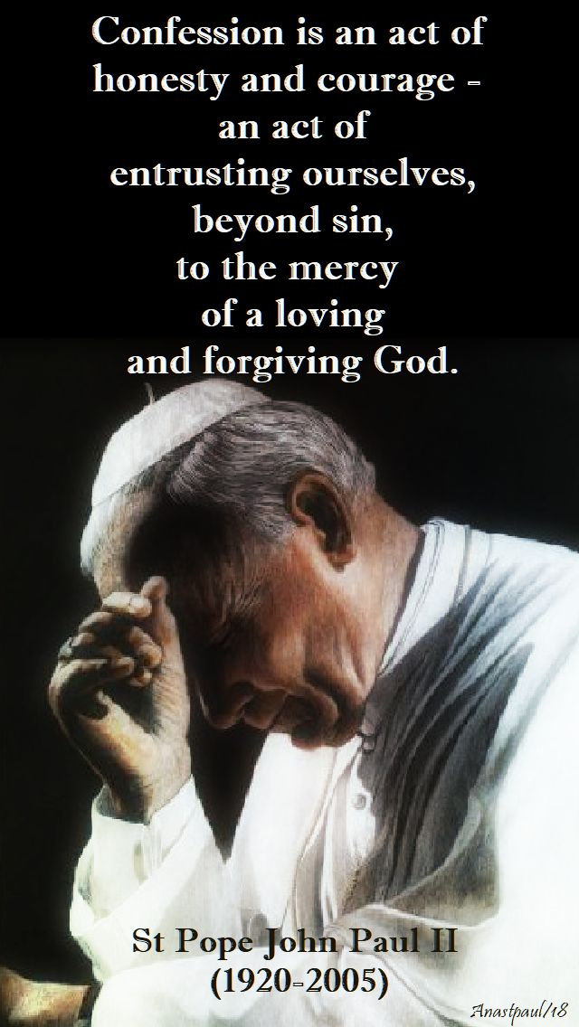 confession is an act of courage - st john paul - 13 march 2018