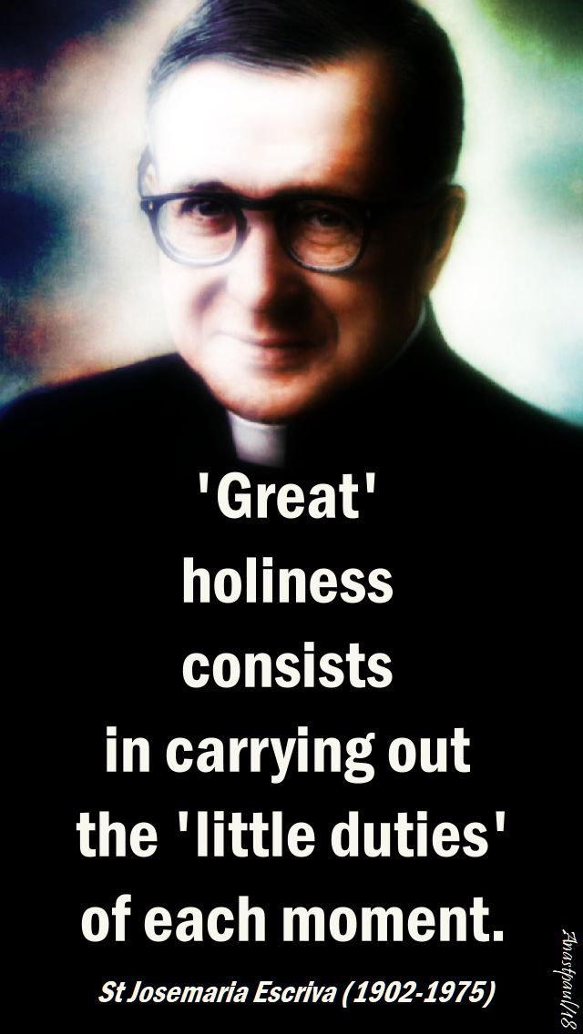 great holiness - st josemaria - speaking of sanctity - 21 march 2018