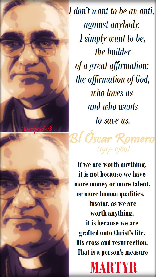i don't want to be an anti - bl oscar romero - 24 march 2018