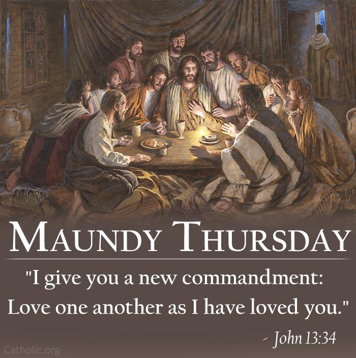 I give you a new commandment - maundy thursday
