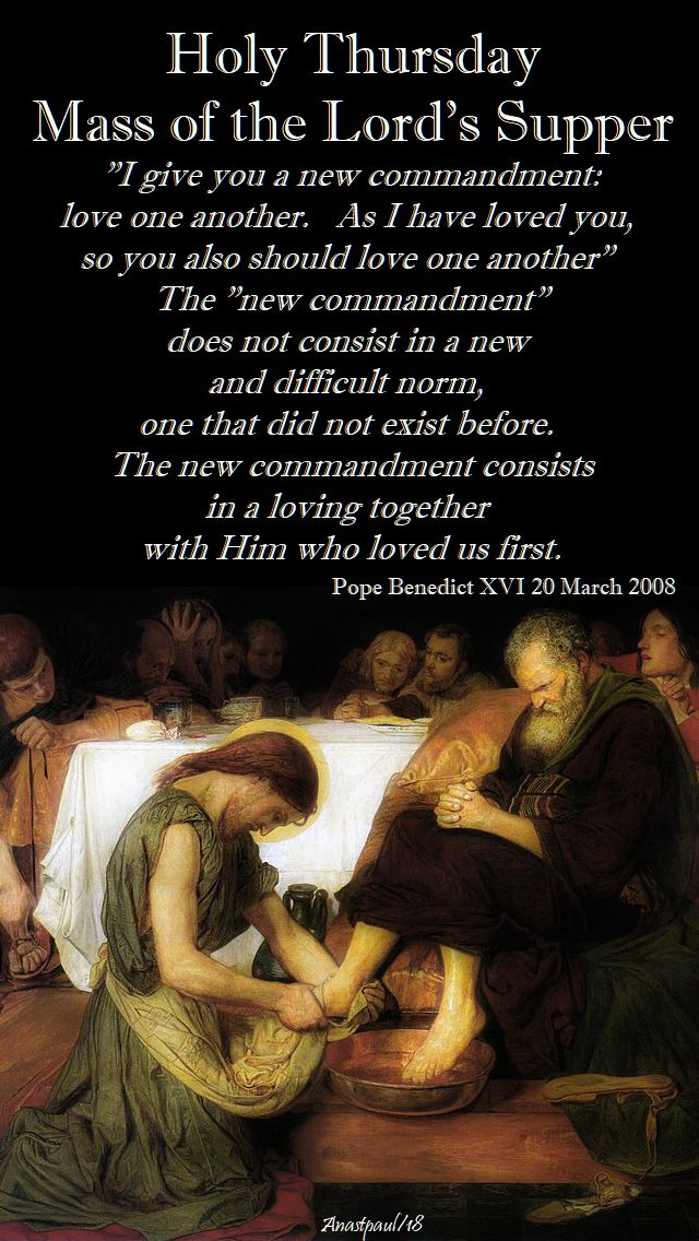 i give you a new commandment - pope benedict - holy thursday - 29 march 2008