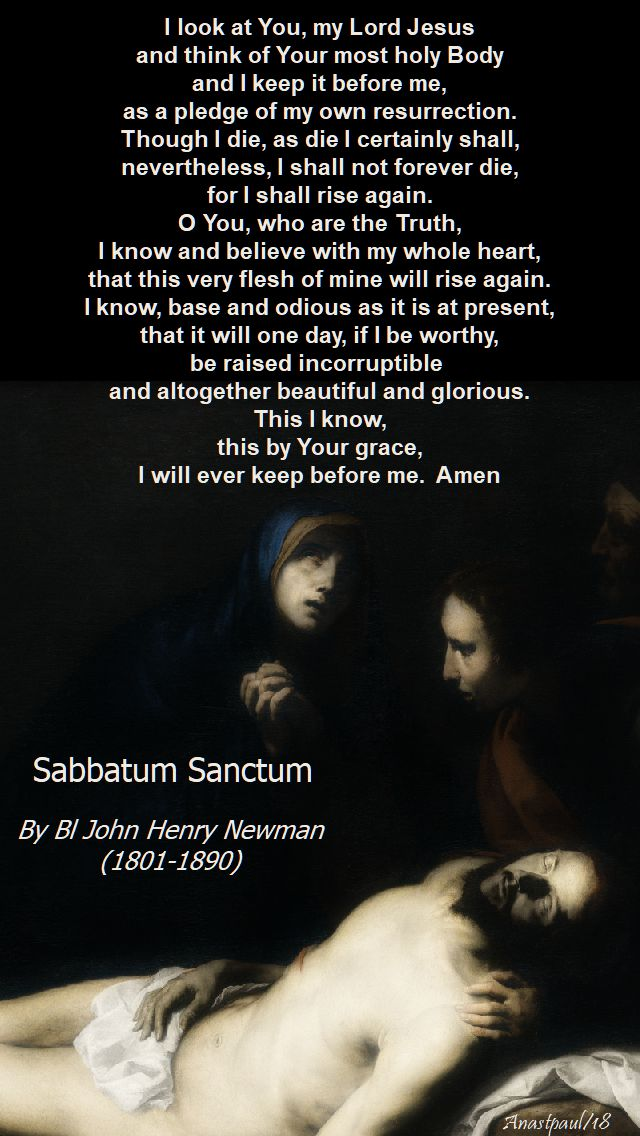 i look at you my lord jesus - sabbatum sanctum - 31 march 2018 - bl john henry newman