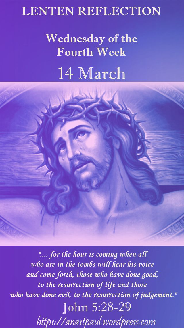 lenten reflection - wed of the 4th week - 14 march 2018