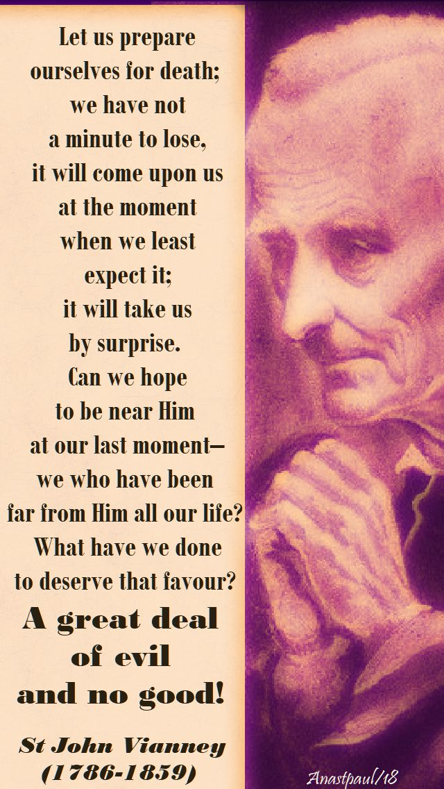let us prepare ourselves for death - st john vianney - 14 march 2018