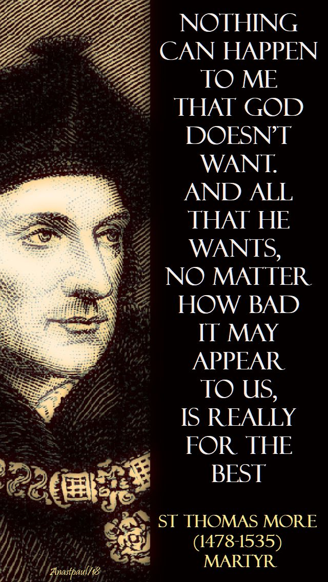 nothing can happen to me - st thomas more - 16 march 2018