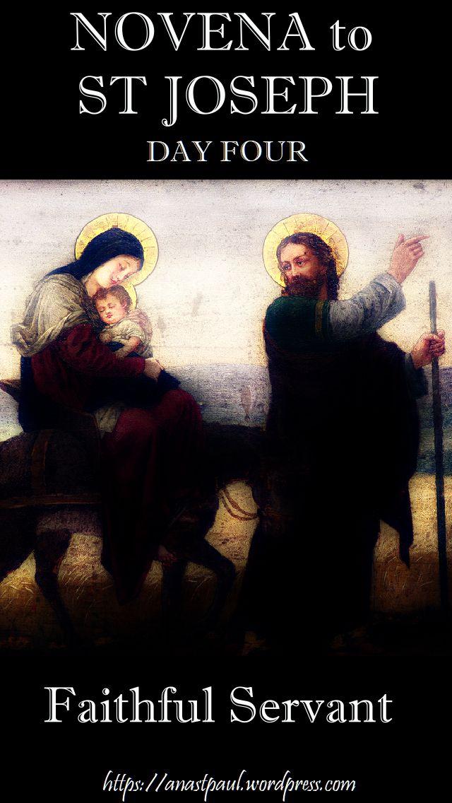 NOVENA TO ST JOSEPH - DAY FOUR - 13 MARCH - FAITHFUL SERVANT