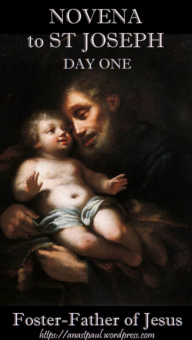 NOVENA TO ST JOSEPH - DAY ONE -10 MARCH - FOSTER-FATHER OF JESUS