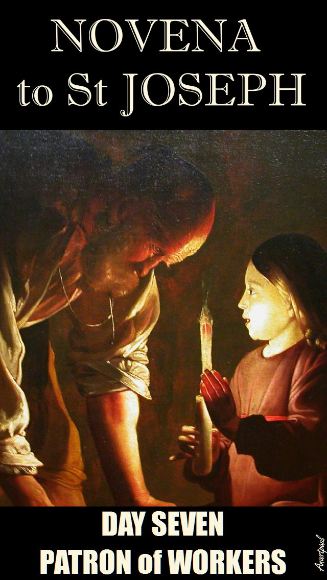 NOVENA TO ST JOSEPH - DAY SEVEN - 16 MARCH - PATRON OF WORKERS-2017