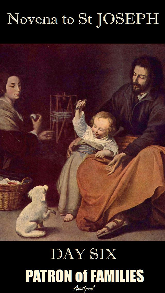 NOVENA TO ST JOSEPH - DAY SIX - 16 MARCH - PATRON OF FAMILIES-2017