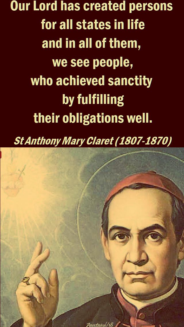 our lord has created - sdt anthony mary claret - speaking of sanctity - 21 march 2018