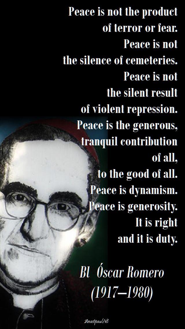 peace is not - bl oscar romero - 24 march 2018
