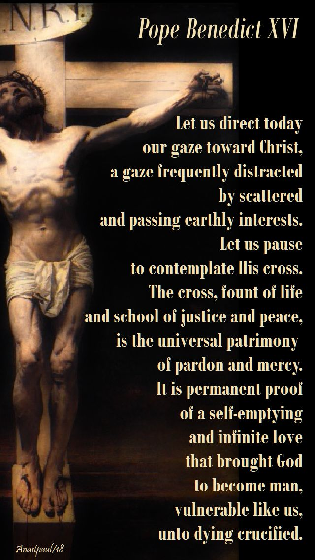 pope benedict - let us direct our gaze - good friday - 30 march 2018