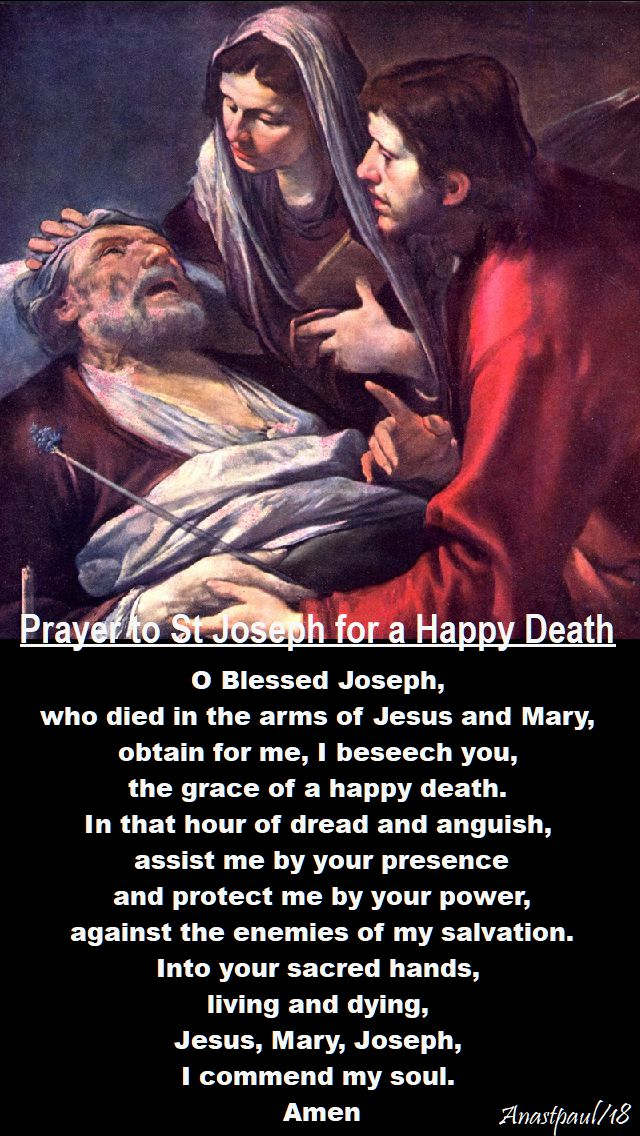 prayer to st joseph for a happy death - 18 march 2018 - day nine novena