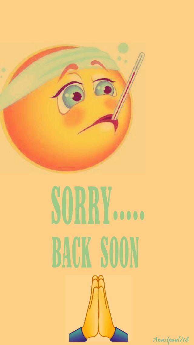 sorry - back soon