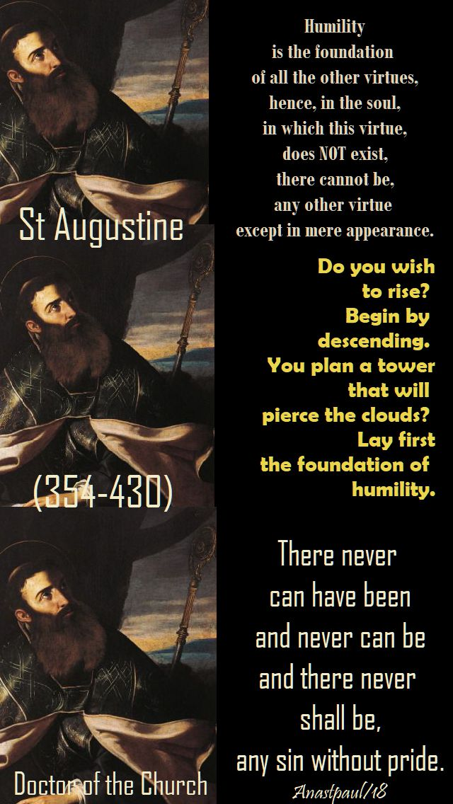 st augustine - 22 march 2018 - speaking of humility -humility is the foundation, do you wish to rise, there never can be