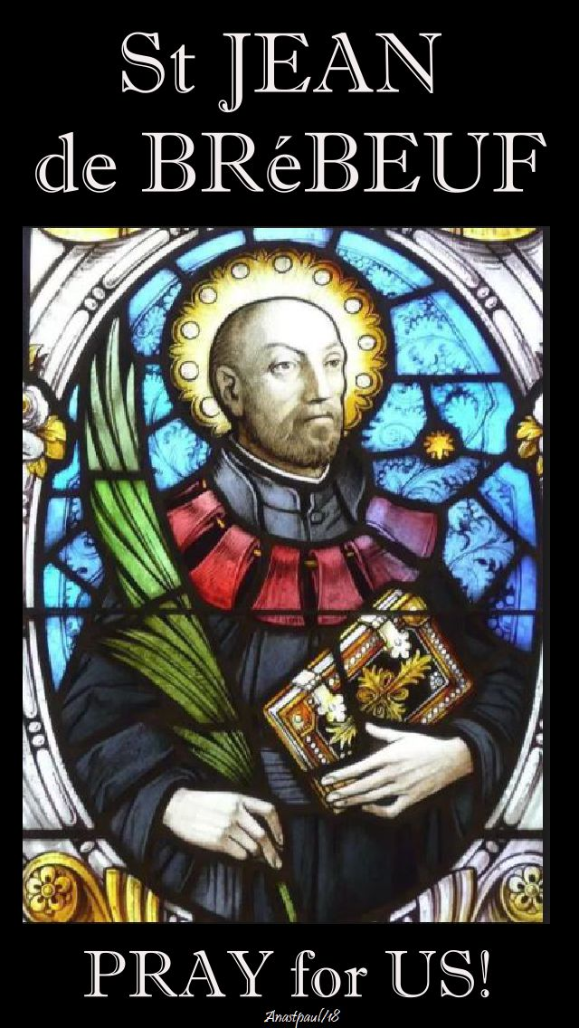 st jean de brebeuf - pray for us - 16 march 2018
