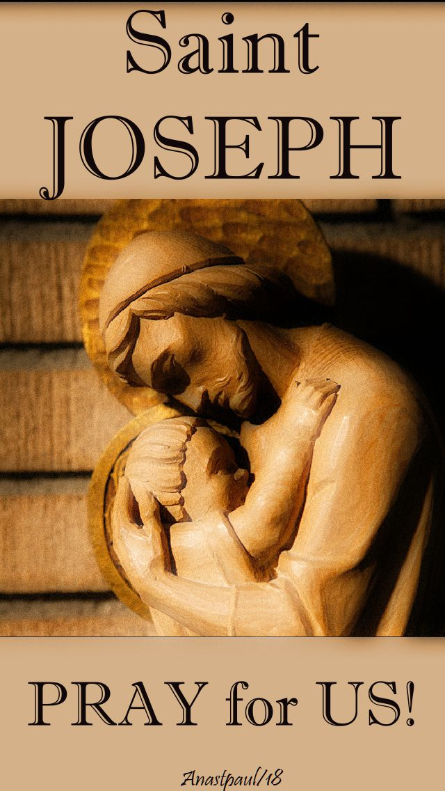 st joseph pray for us - 19 march 2018