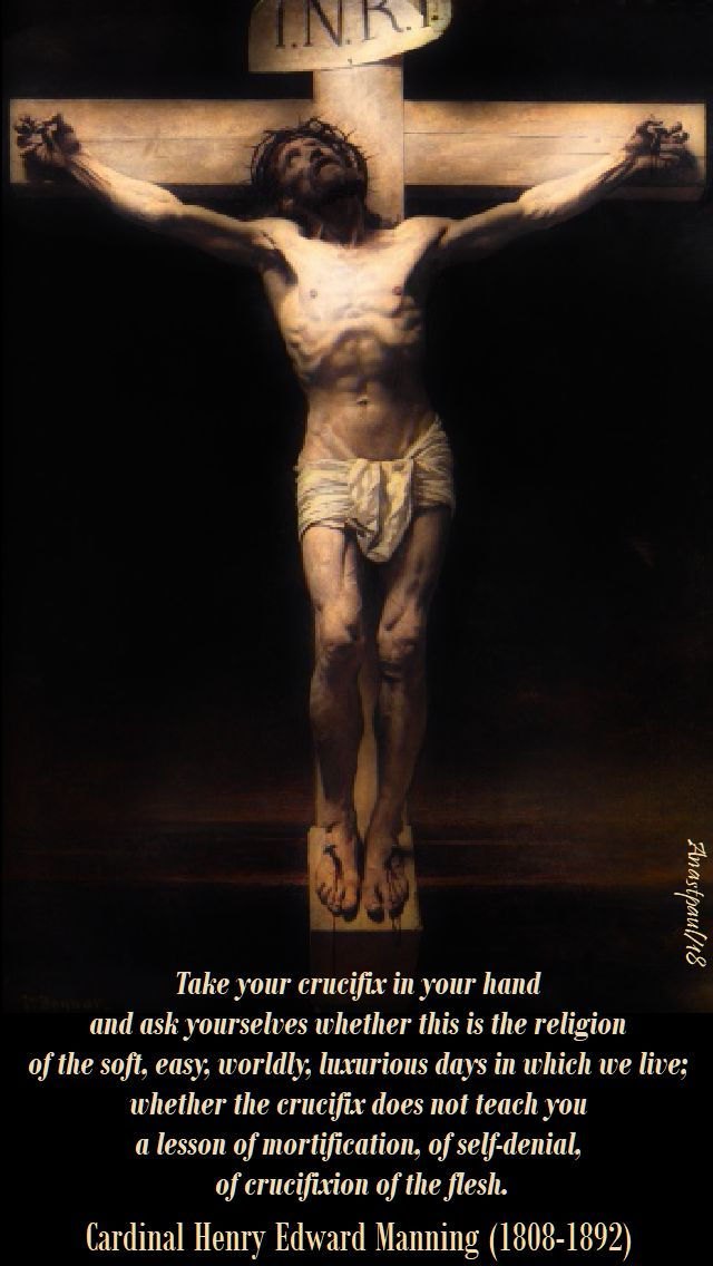 take your crucifix in your hand - card henry edward manning - holy thursday - 29 march 2018