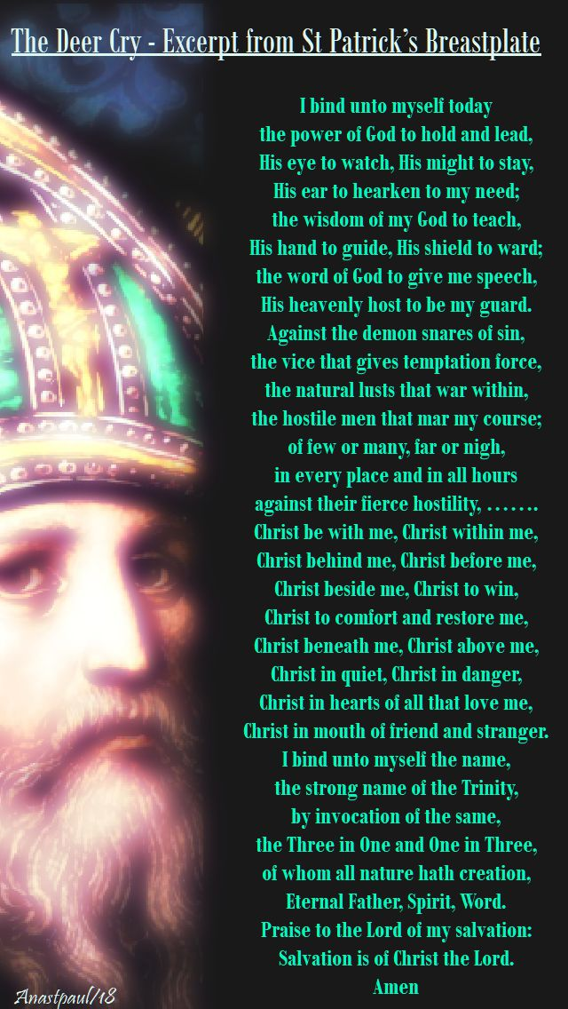 the deer cry - st patrick's prayer - i bind unto myself - 17 march 2018