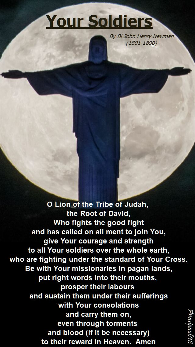 your soldiers - o lion of the tribe of judah - bl john henry newman - 24 march 2018 - mem of oscar romero