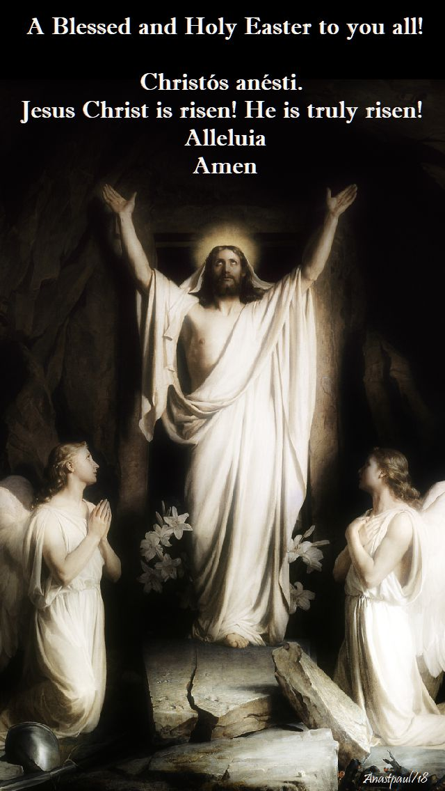 a blessed and holy easter to you all - 1 april 2018