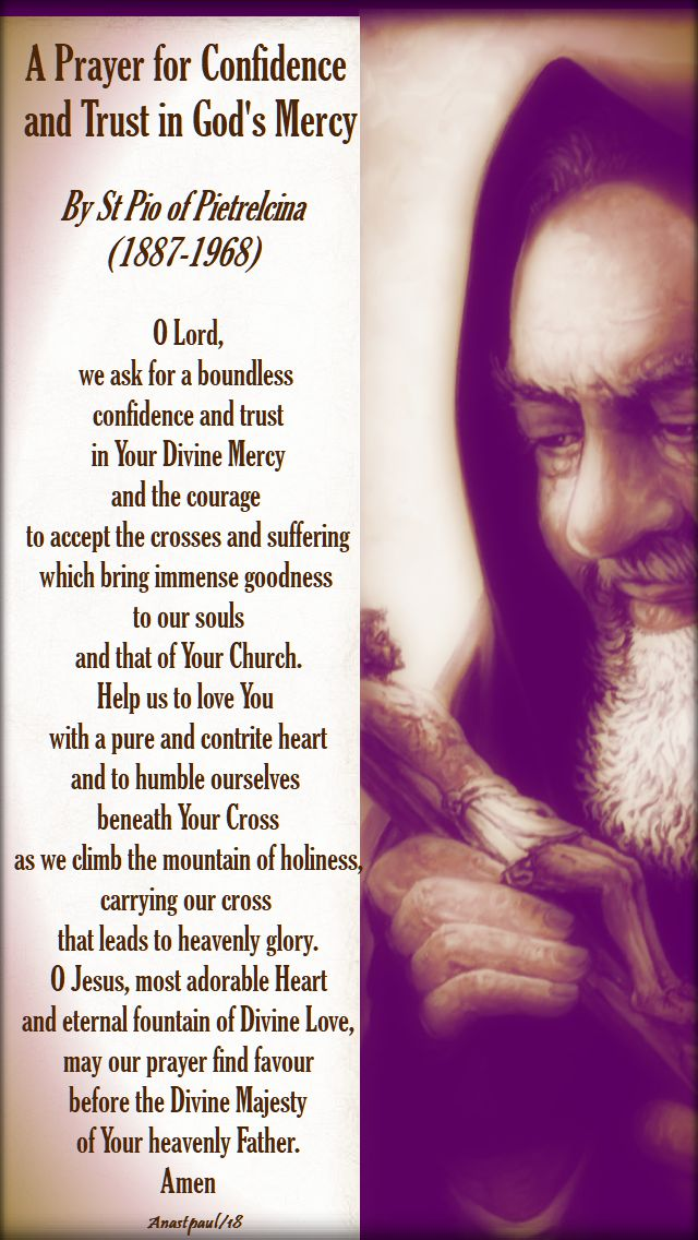 a prayer for confidence and trust in god's mercy - by st padre pio - 9 april 2018 low monday