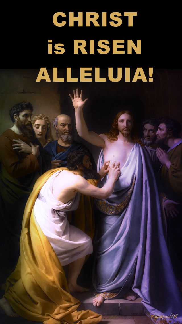 christ is risen alleluia - 10 april 2018 tuesday of 2nd week eastertide