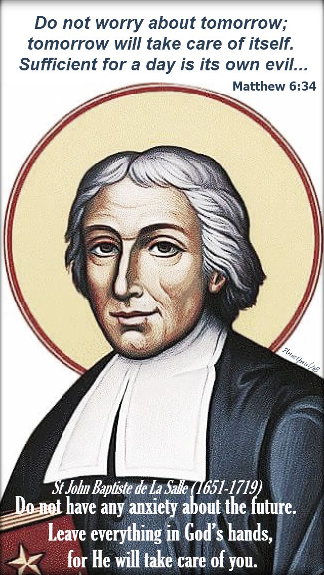 do not have any anxiety - st john baptiste de la salle - 7 april 2018