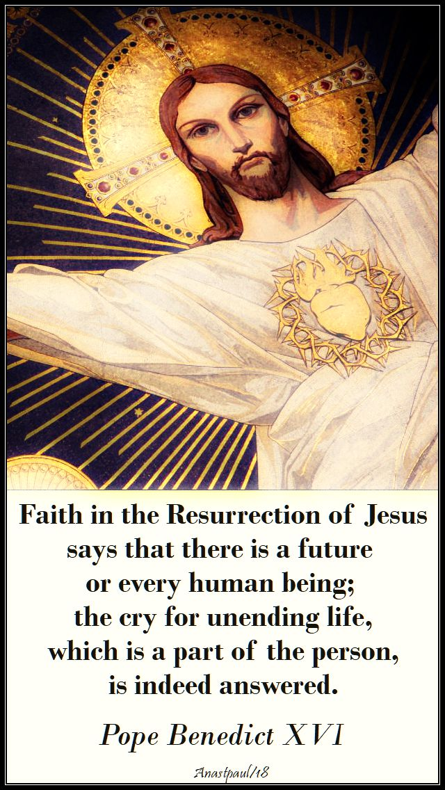 faith in the resurrection of jesus - pope benedict - easter thursday - 5 april 2018