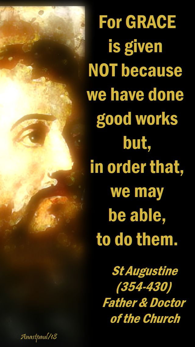for grace is given - st augustine - 3 april 2018