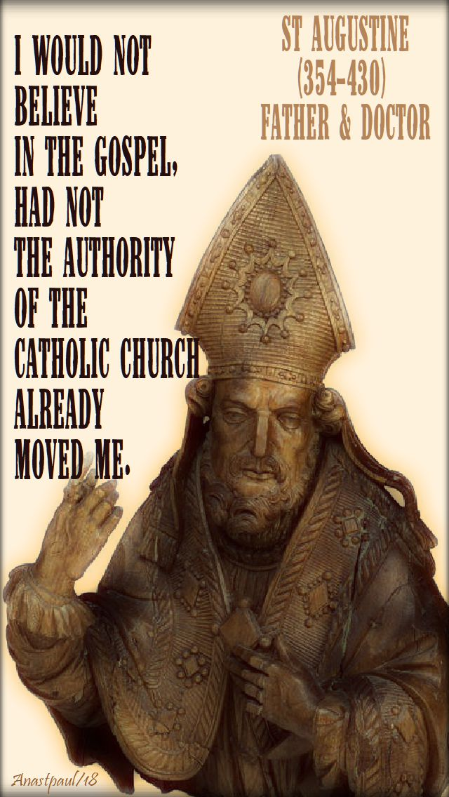 i would not believe - st augustine - speaking of being catholic - 25 april 2018