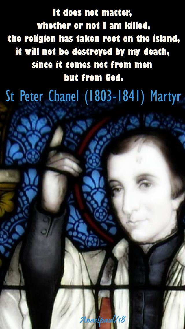it does not matter - st peter chanel - 28 april 2018