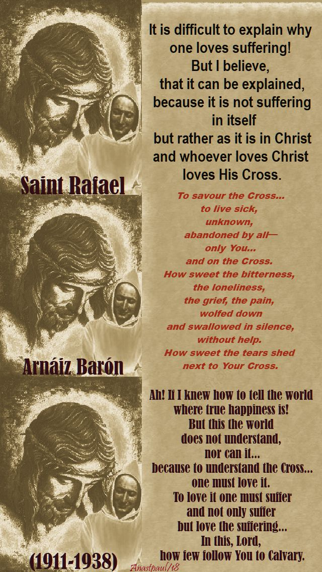it is difficult to explain- ah if ia knew how to tell - to savour the cross - st rafael baron - 26 april 2018