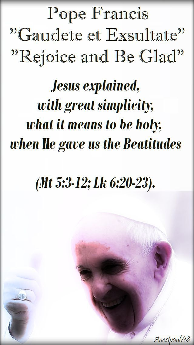 jesus explained - pope franics - gaudete exsultate - 16 april 2018