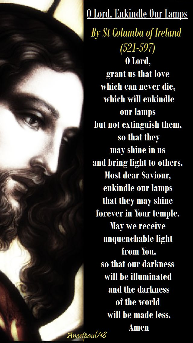 o lord enkindle our lamps - st columba of ireland - 19 april 2018