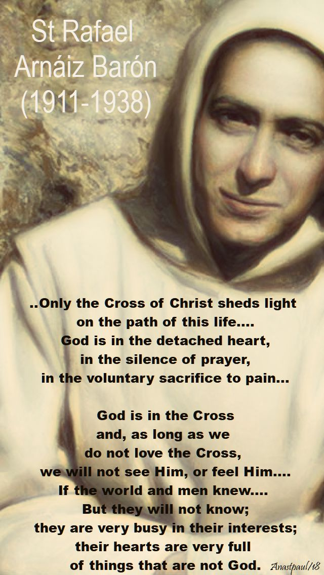 only the cross of christ sheds light - st rafael baron - 26 april 2018