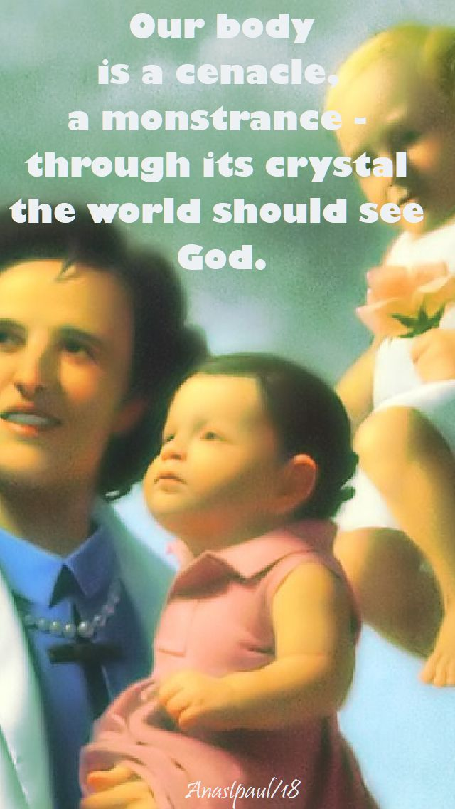 our body is a cenacle - st gianna molla - 28 april 2018