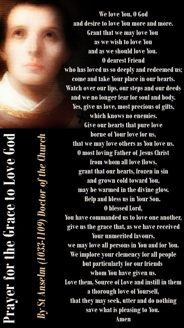 prayer for the grace to love god - by st anselm - we love you o god - 21 april 2018