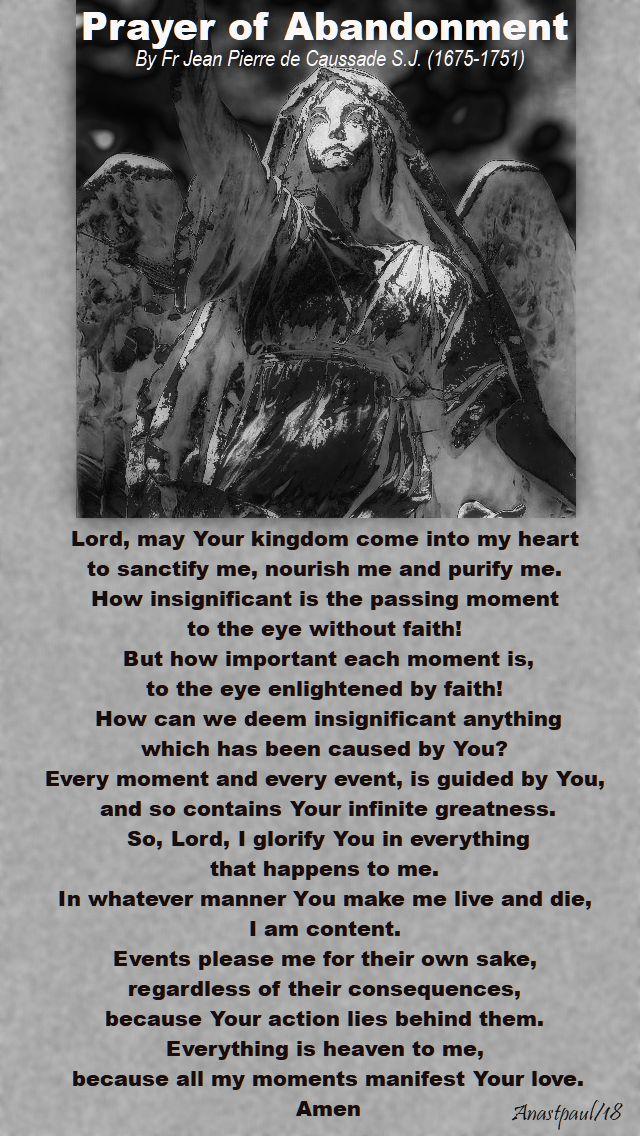 prayer of abandonment by fr jean pierre de caussade - 30 april 2018