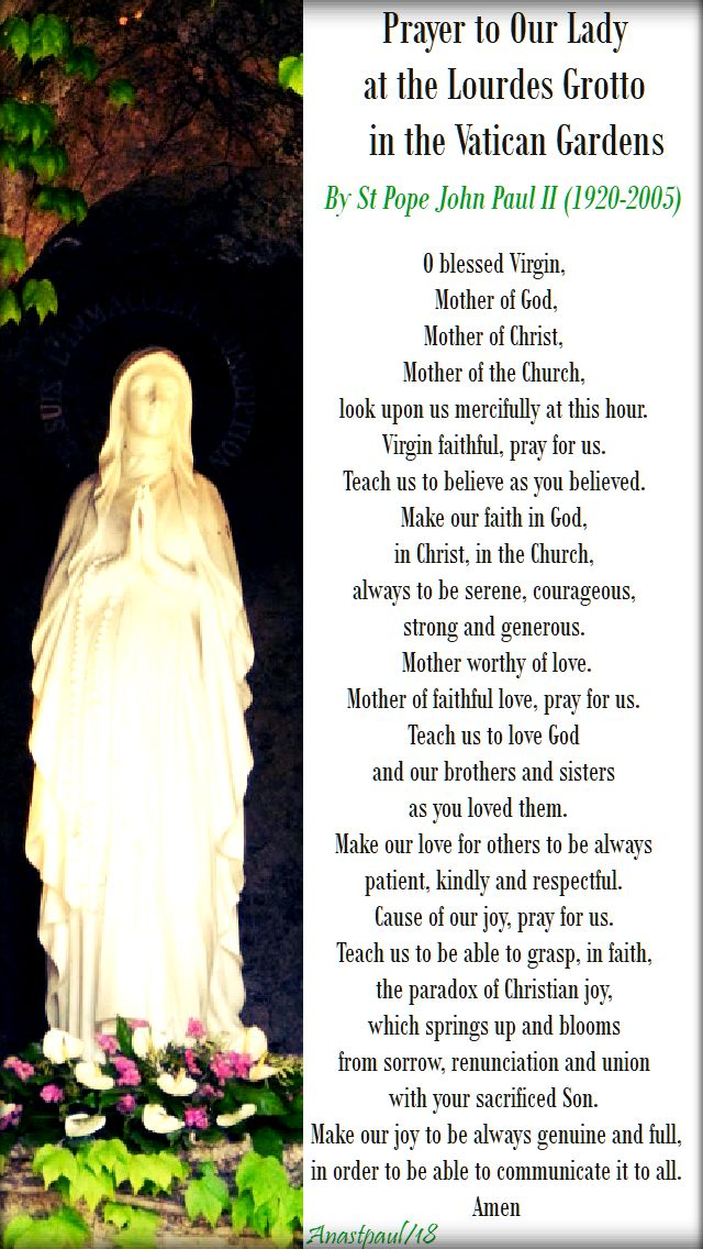 prayer to our lady at the lourdes grotto in the vatican gardens by st john paul- 16 april 2018