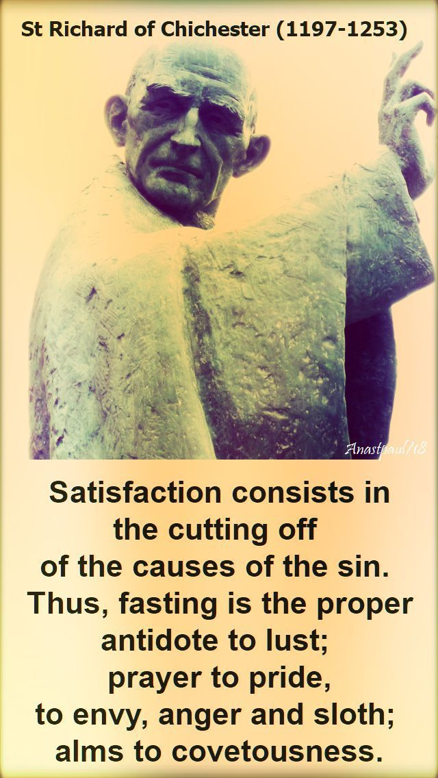 satisfaction consists in cutting off - st richard of chichester - 2017