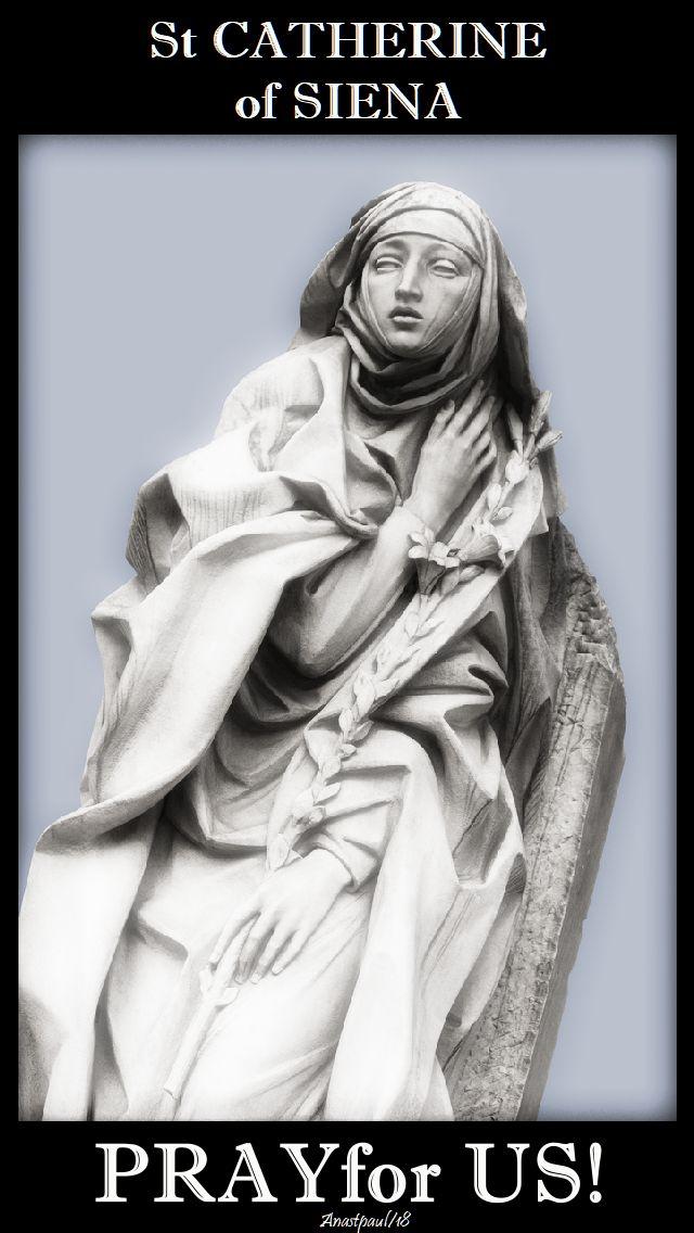 st catherine of siena - pray for us - 29 april 2018